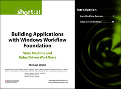 Building Applications with Windows Workflow Foundation: State Machine and Rules-Driven Workflows