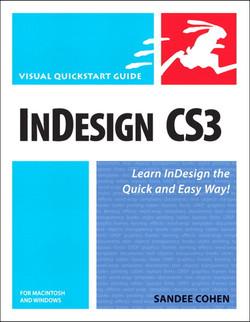 InDesign CS3 for Macintosh and Windows: Visual QuickStart Guide