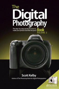 The Digital Photography Book, Part 2: The step-by-step secrets for how to make your photos look like the pros'!