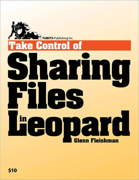 Take Control of Sharing Files in Leopard