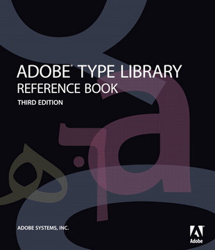 Adobe Type Library Reference Book, Third Edition