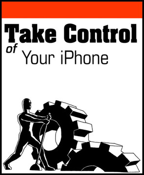 Take Control of Your iPhone