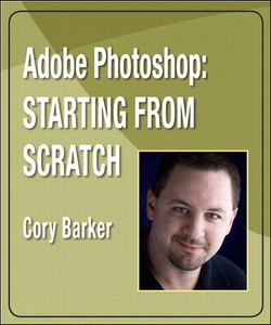 Adobe Photoshop: Starting from Scratch