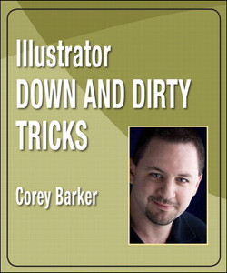 Illustrator Down and Dirty Tricks