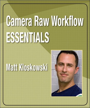 Camera Raw Workflow Essentials