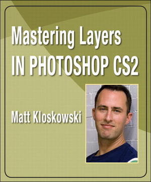 Mastering Layers in Photoshop CS2