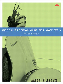 Cocoa Programming for Mac OS X, Third Edition
