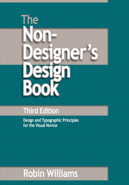 The Non-Designer's Design Book, Third Edition