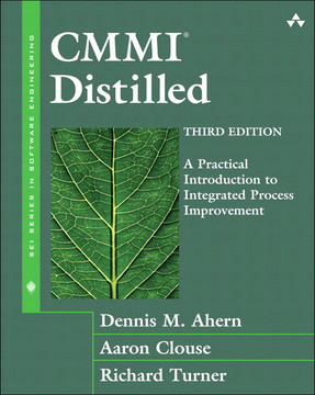 CMMI®Distilled: A Practical Introduction to Integrated Process Improvement