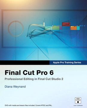 Apple Pro Training Series Final Cut Pro 6