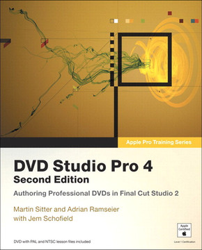 Apple Pro Training Series DVD Studio Pro 4, Second Edition