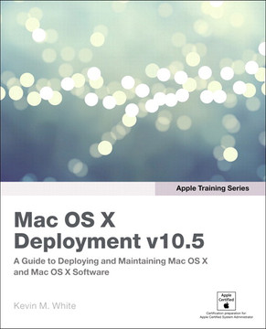 Apple Training Series Mac OS X Deployment v10.5