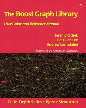 The Boost Graph Library: User Guide and Reference Manual