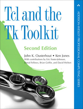 Tcl and the Tk Toolkit, Second Edition