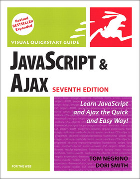 JavaScript and Ajax for the Web: Visual QuickStart Guide, Seventh Edition