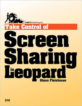 Take Control of Screen Sharing in Leopard