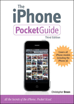 The iPhone PocketGuide, Third Edition