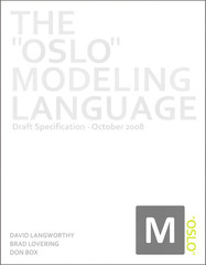 """The """"Oslo"""" Modeling Language"""