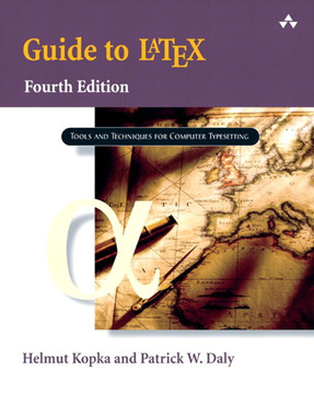 Guide to LaTeX, Fourth Edition