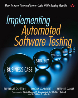 Implementing Automated Software Testing: How to Save Time and Lower Costs While Raising Quality