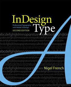 InDesign Type: Professional Typography with Adobe