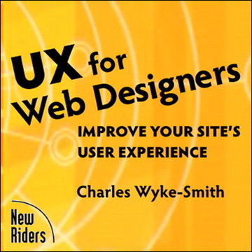 UX for Web Designers: Improve Your Site's User Experience