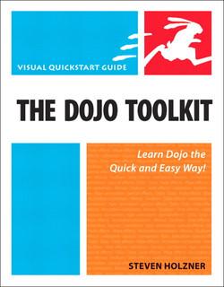 The Dojo Toolkit: Visual QuickStart Guide