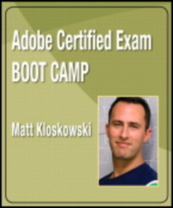 Adobe Certified Exam Boot Camp