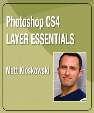 Photoshop CS4 Layer Essentials