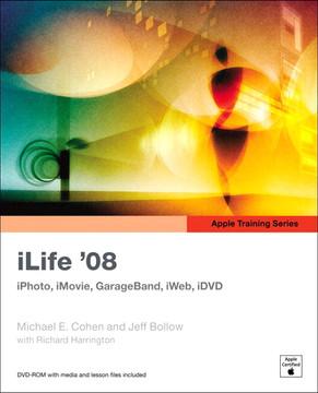 Apple Training Series: iLife '08