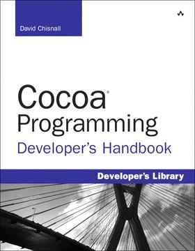 Cocoa® Programming Developer's Handbook, Second Edition