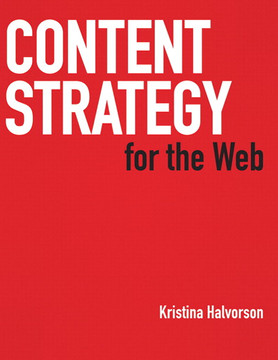 Content Strategy for the Web