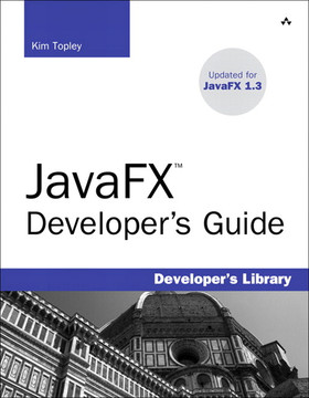 JavaFX™ Developer's Guide
