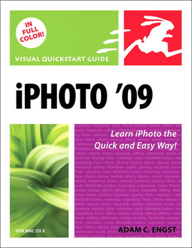 iPhoto '09 for Mac OS X: Visual QuickStart Guide