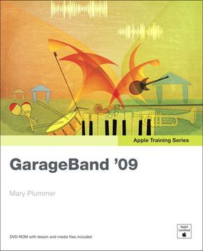 Apple Training Series: GarageBand '09