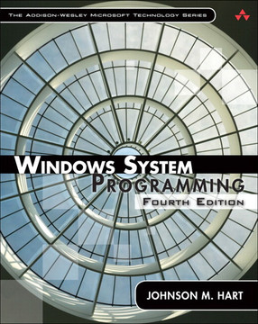 Windows System Programming, Fourth Edition