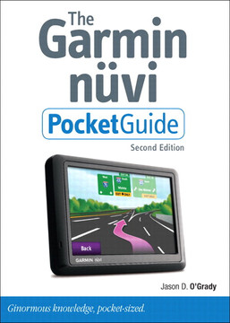 The Garmin nüvi Pocket Guide, Second Edition