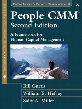 People CMM: A Framework for Human Capital Management, Second Edition