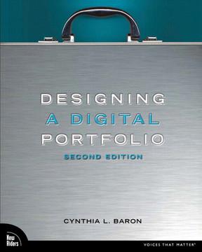 Designing a Digital Portfolio, Second Edition