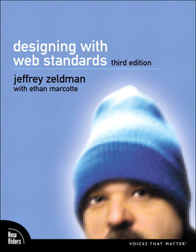 Designing with Web Standards, Third Edition