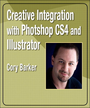 Creative Integration with Photoshop CS4 and Illustrator