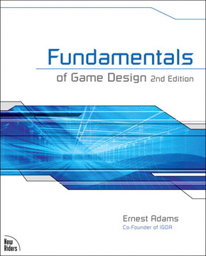 Fundamentals of Game Design, Second Edition
