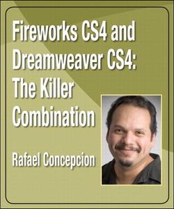 Fireworks CS4 & Dreamweaver CS4: The Killer Combination