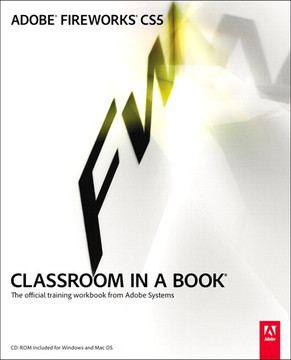 Adobe® Fireworks® CS5 Classroom in a Book®