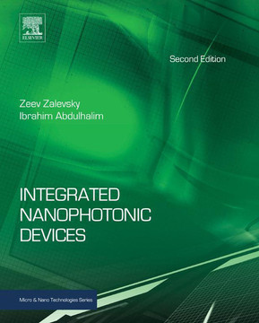 Integrated Nanophotonic Devices, 2nd Edition