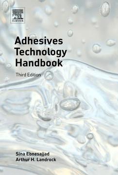 Adhesives Technology Handbook, 3rd Edition