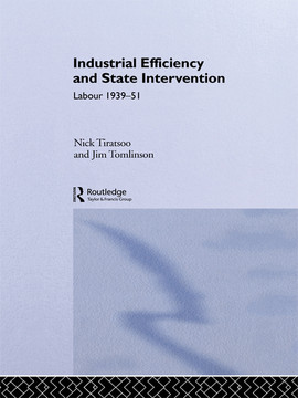 Industrial Efficiency and State Intervention
