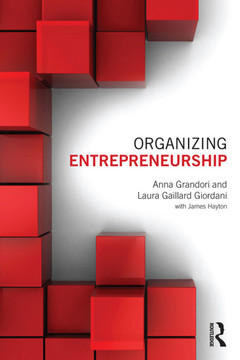Organizing Entrepreneurship