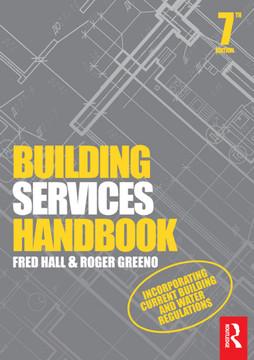 Building Services Handbook, 7th Edition