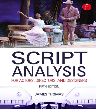 Script Analysis for Actors, Directors, and Designers, 5th Edition